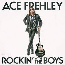 """Ace Frehley Has Released The official Video For """"Rockin' With The Boys""""!"""
