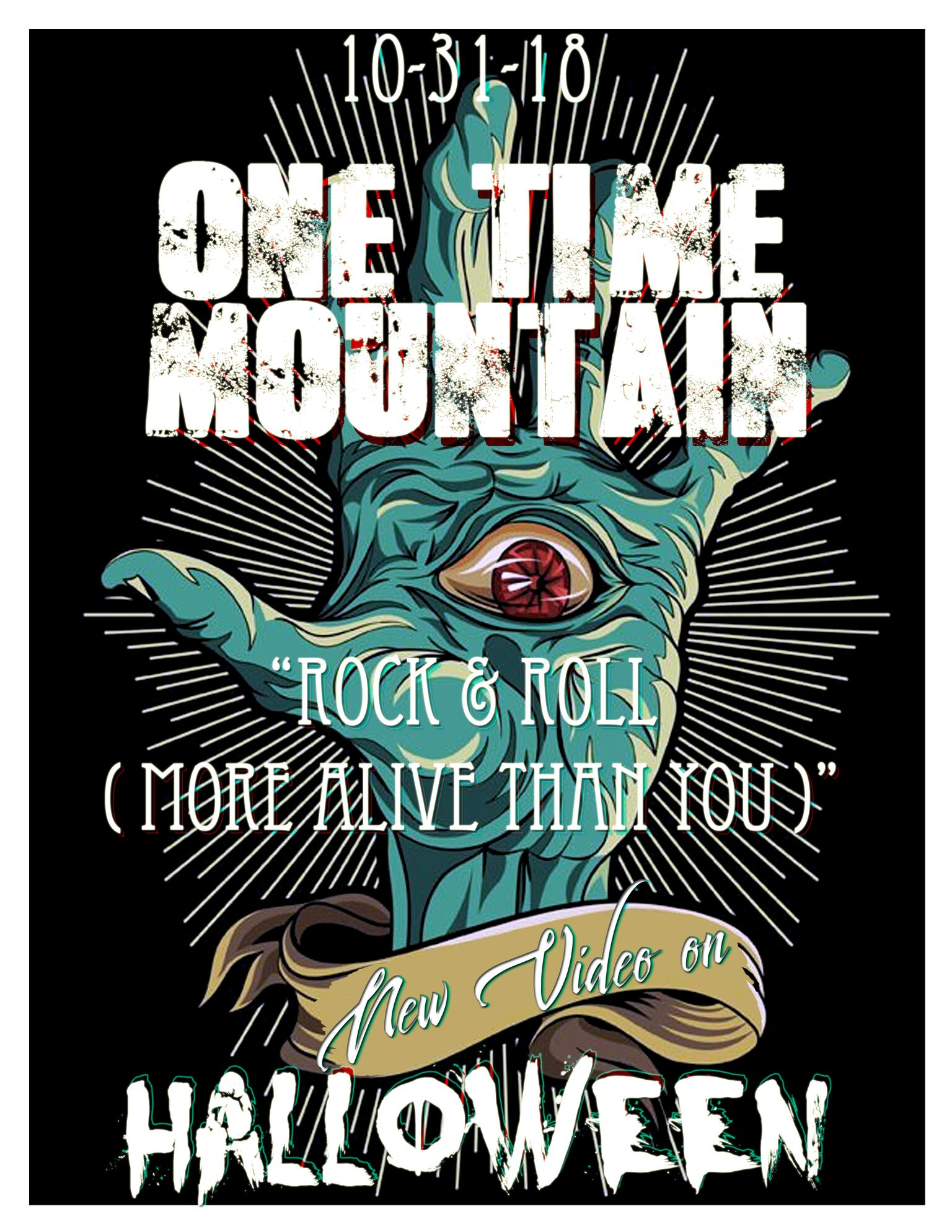 "One Time Mountain Releases A Zombified ""Rock n' Roll (More Alive Than You)""!"