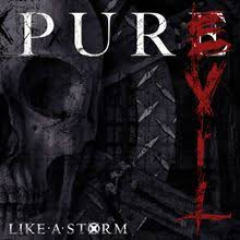 "Like A Storm Release ""Pure Evil"" And It's Damn Good!"