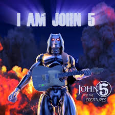 """John 5 And The Creatures Releases """"I Am John 5"""" With Animated Video!"""