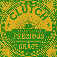 """Clutch Release A Cover Of ZZ Top's """"Precious And Grace""""!"""