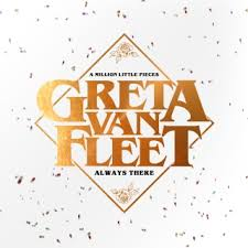 "Greta Van Fleet Releases New Single ""Always There""!"