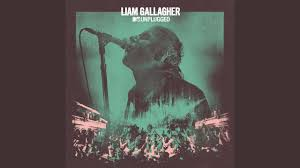"""Liam Gallagher Releases Unplugged Version Of """"Gone""""!"""