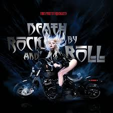 "The Pretty Reckless Release ""Death By Rock And Roll"", It Will Blow You Away!"