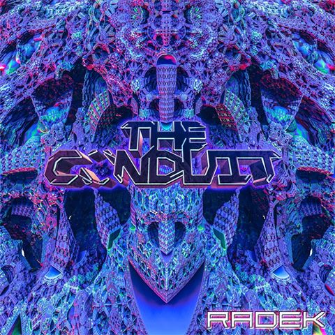 "The Conduit To Release A New Record ""Radek""!"