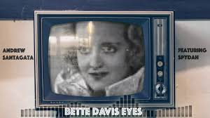 "Andrew Santagata Teams Up With Spydah For Kim Carnes Classic ""Bette Davis Eyes""!"