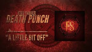 "Five Finger Death Punch Releases A New Perspective On The Coronavirus With ""A Little Bit Off""!"